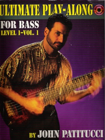 Ultimate Play-along for bass, level 1, vol. 1 (John Patitucci)
