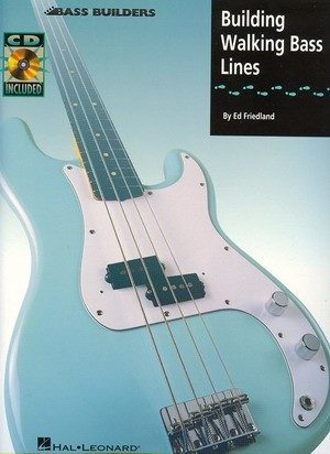 Ed Friedland - Building Walking Bass Lines