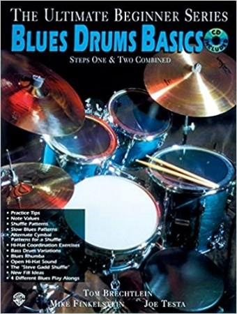 The Ultimate Beginner Blues Drums: Steps One & Two