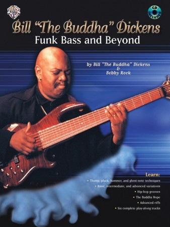"Bill ""The Buddah"" Dickens - Funk Bass and Beyond"