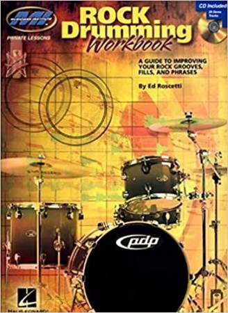 Rock Drumming Workbook: Private Lessons Series