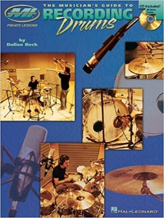 The Musician´s Guide to Recording Drums
