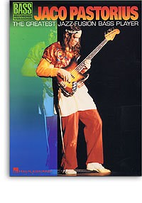 Jaco Pastorius: The Greatest Jazz-Fusion Bass Player